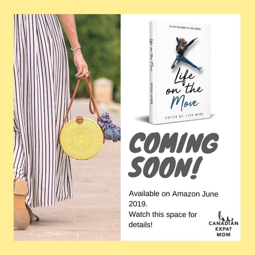 Life on the Move expat book anthology released June 2019.